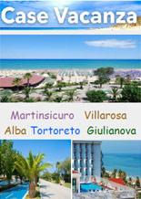 Case Vacanza Abruzzen :: Martinsicuro - Villarosa - Alba - Tortoreto - Giulianova