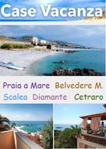 Case Vacanza Calabria :: Praia a Mare - Belvedere Marina - Scalea - Diamante - Cetraro - Tropea - Reggio Calabria