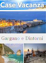 Case Vacanza nel Gargano