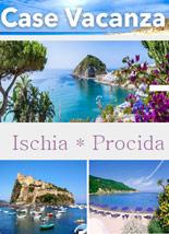 Case vacanza e appartamenti a Ischia e Procida