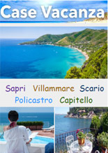 Case Vacanza Campania - Golfo di Policastro :: Sapri, Villammare, Scario, Policastro, Capitello